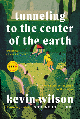 Tunneling to the Center of the Earth: Stories (Art of the Story) Cover Image