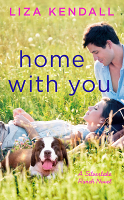 Cover for Home with You ( A Silverlake Ranch Novel #2)