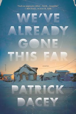 We've Already Gone This Far: Stories Cover Image