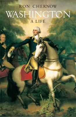Washington: A Life. Ron Chernow Cover Image
