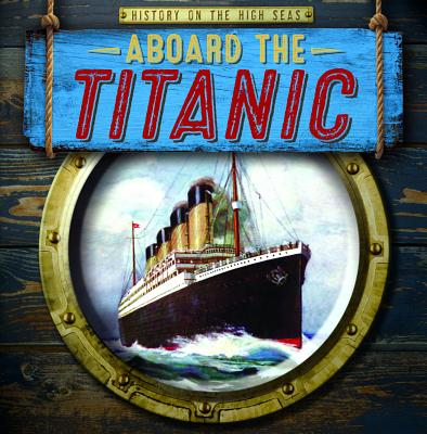 Aboard the Titanic Cover Image
