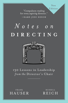 Notes on Directing: 130 Lessons in Leadership from the Director's Chair Cover Image