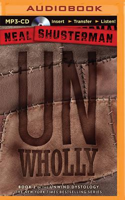 Unwholly (Unwind #2) Cover Image