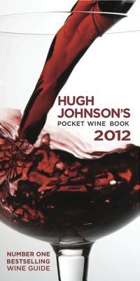 Hugh Johnson's Pocket Wine Book 2012 Cover Image