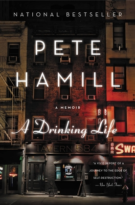 A Drinking Life: A Memoir Cover Image