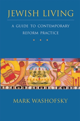 Jewish Living: A Guide to Contemporary Reform Practice Cover Image