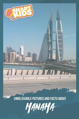 Unbelievable Pictures and Facts About Manama Cover Image