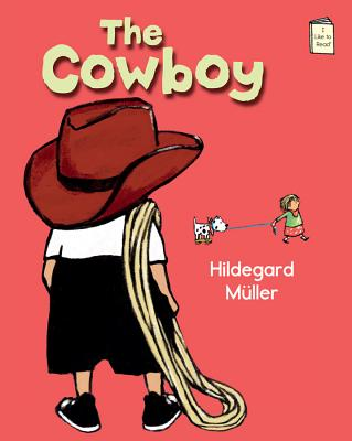 Cover for The Cowboy (I Like to Read)