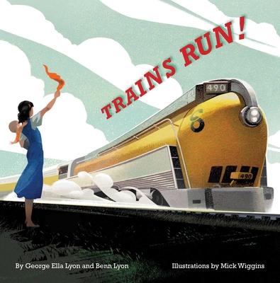 Trains Run! Cover Image