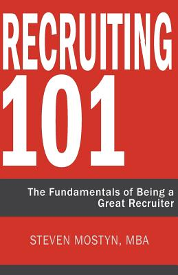 Recruiting 101: The Fundamentals of Being a Great Recruiter Cover Image