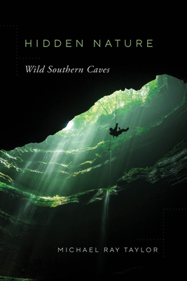 Hidden Nature: Wild Southern Caves Cover Image