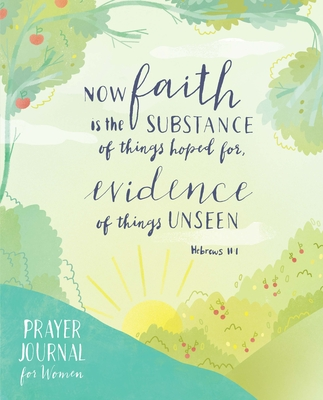 Prayer Journal for Women: Illustrations and Verses to Inspire Faith and Deepen Your Prayer Life Cover Image