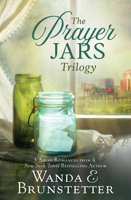 The Prayer Jars Trilogy: 3 Amish Romances from a New York Times Bestselling Author Cover Image