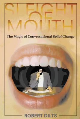 Sleight of Mouth: The Magic of Conversational Belief Change Cover Image