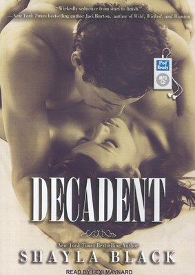 Decadent (Wicked Lovers #2) Cover Image