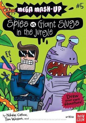 Spies vs. Giant Slugs in the Jungle Cover