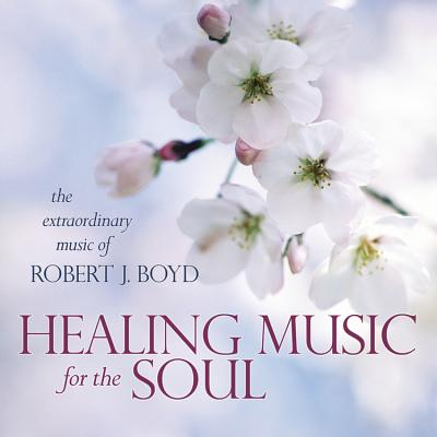 Healing Music for the Soul CD Cover Image