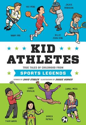 Kid Athletes: True Tales of Childhood from Sports Legends Cover Image