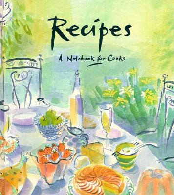 Recipes: A Notebook for Cooks Cover Image