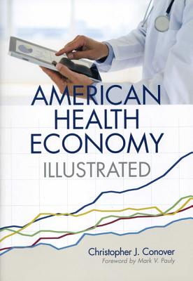 The American Health Economy Illustrated Cover Image