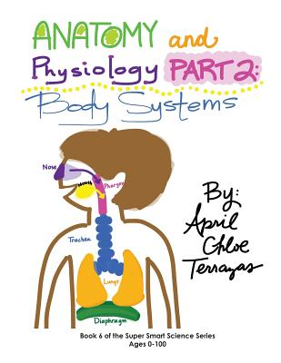 Anatomy & Physiology Part 2: Body Systems Cover Image