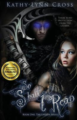 So Shall I Reap: Book One The Unseen Series Cover Image