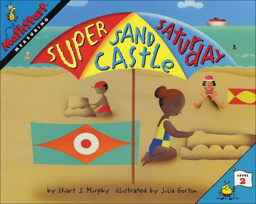 Super Sand Castle Saturday (Mathstart: Level 1 (Prebound)) Cover Image