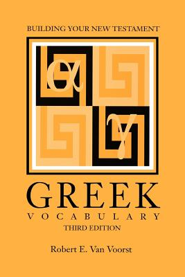 Building Your New Testament Greek Vocabulary, Third Edition (Society of Biblical Literature Semeia Studies) Cover Image