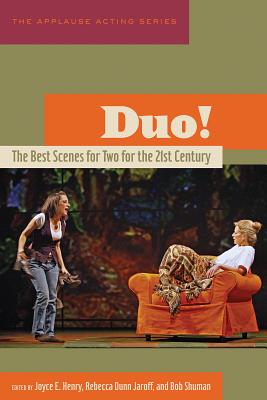 Duo!: The Best Scenes for Two for the 21st Century (Applause Acting) Cover Image