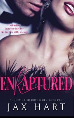 Enraptured: A Dark Billionaire Romance cover