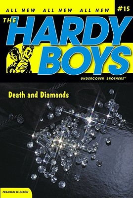 Death and Diamonds (Hardy Boys (All New) Undercover Brothers #15) Cover Image