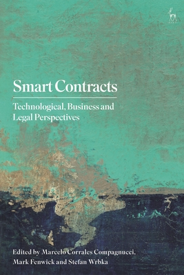 Smart Contracts: Technological, Business and Legal Perspectives Cover Image