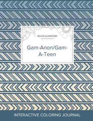 Adult Coloring Journal: Gam-Anon/Gam-A-Teen (Sea Life Illustrations, Tribal) Cover Image