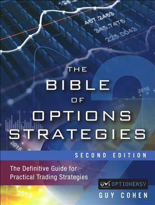 The Bible of Options Strategies: The Definitive Guide for Practical Trading Strategies Cover Image