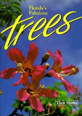 Florida's Fabulous Trees: Their Stories Cover Image