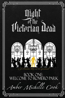 Cover for Welcome to Romero Park (Night of the Victorian Dead #1)
