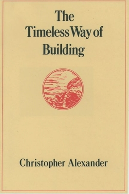 The Timeless Way of Building Cover