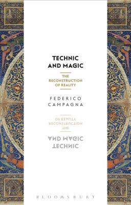 Technic and Magic: The Reconstruction of Reality Cover Image