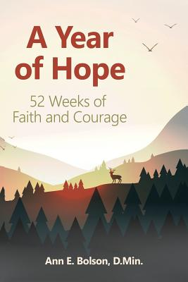 A Year of Hope: 52 Weeks of Faith and Courage Cover Image