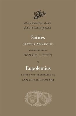 Satires. Eupolemius (Dumbarton Oaks Medieval Library #9) Cover Image