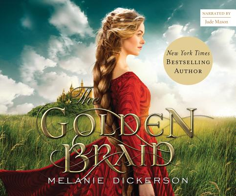 The Golden Braid (Medieval Fairy Tale Romance #2) Cover Image