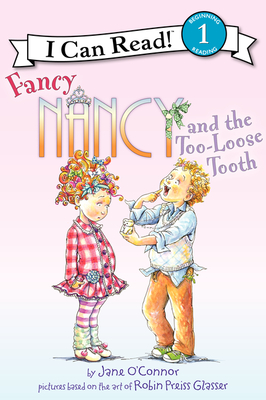 Fancy Nancy and the Too-Loose Tooth Cover