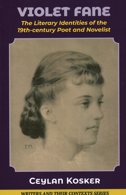 Violet Fane: The Literary Identities of the 19th Century Poet and Novelist Cover Image