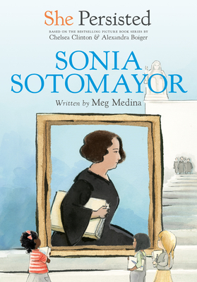 She Persisted: Sonia Sotomayor Cover Image