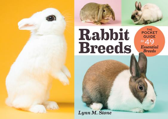 Rabbit Breeds: The Pocket Guide to 49 Essential Breeds Cover Image