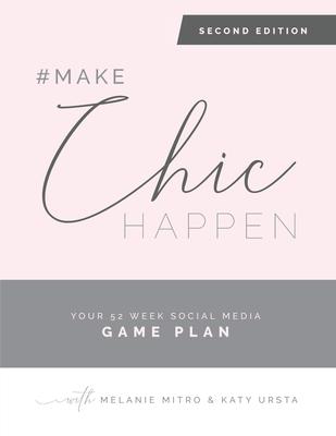 #makechichappen: Your 52 Week Social Media Game Plan Cover Image