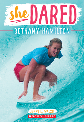 Bethany Hamilton (She Dared) Cover Image