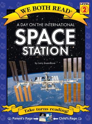 A Day on the International Space Station ( We Both Read: Level 1 (Paperback)) (We Both Read: Level 2) Cover Image