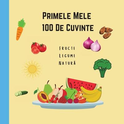 Primele Mele 100 de Cuvinte Fructe Legume Natura Cover Image