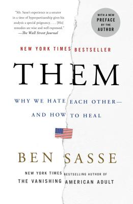 Them: Why We Hate Each Other--and How to Heal Cover Image